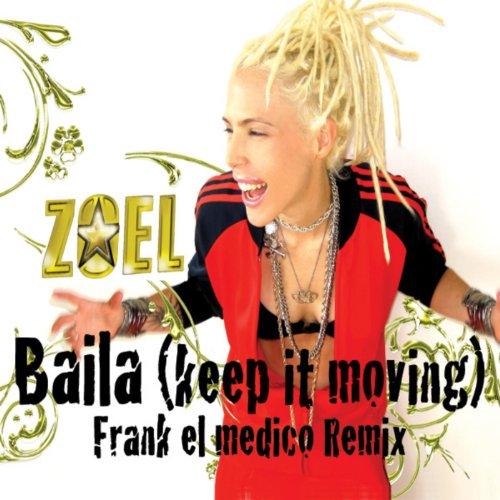 Baila (Keep It Moving Frank el Medico Remix)