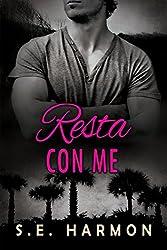 Resta con me (Investigatori per caso Vol. 1) (Italian Edition)