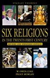 One World- Six Religions in the Twenty-First Century (Religions/20th Century)