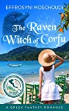 Front cover for the book The Raven Witch of Corfu: episode 2: A Greek fantasy romance series with a witch in Corfu Greece (The Raven Witch of Corfu series) by Effrosyni Moschoudi