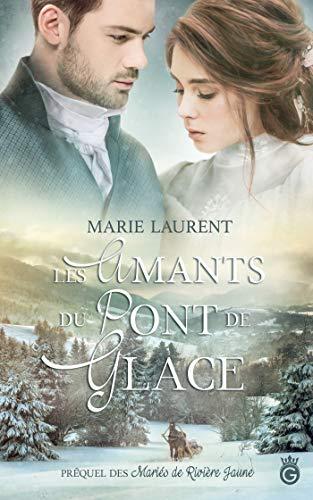 Les Amants du Pont de Glace (HISTORIA) par  Gloriana éditions