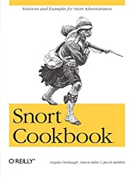 Snort Cookbook: Solutions and Examples for Snort Administrators by Angela Orebaugh (2005-04-08)