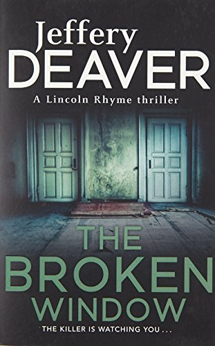 The Broken Window: Lincoln Rhyme Book 8 (Lincoln Rhyme Thrillers)