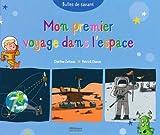 Mon premier voyage dans l'espace