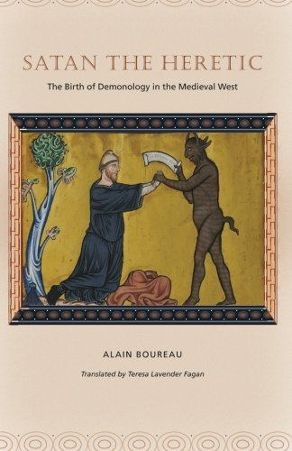 Satan the Heretic: The Birth of Demonology in the Medieval West