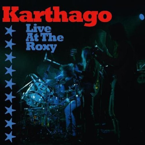 Karthago - Live at the Roxy (Special Edition im Digipack)