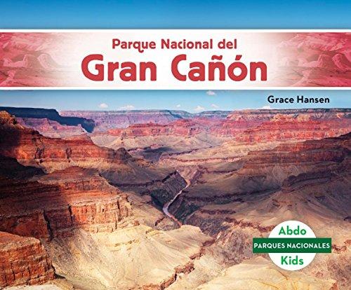 Parque Nacional del Gran Cañón (Grand Canyon National Park) (Parques nacionales / National Parks) por Grace Hansen