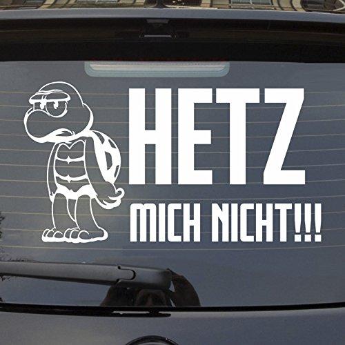 (Auto Aufkleber in deiner Wunschfarbe Hetz Mich Nicht!!! Schildkröte Heckscheibenaufkleber 54x29 cm Autoaufkleber Sticker)
