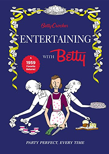 betty-crocker-entertaining-with-betty