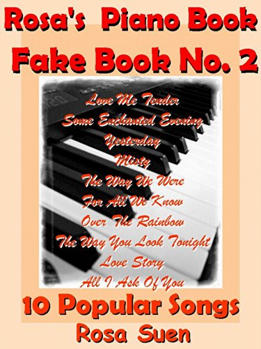 Piano Book For Adults Rosas Fake Book No 2 10 Standards