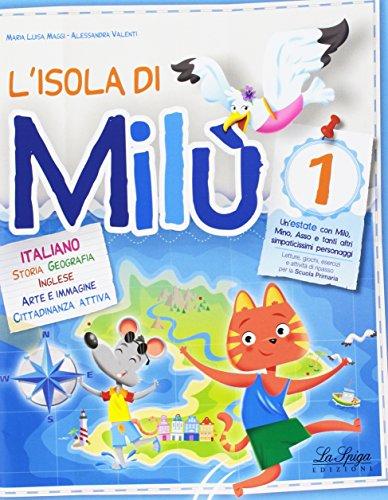 L'isola di Mil. Italiano. Per la Scuola elementare: 1