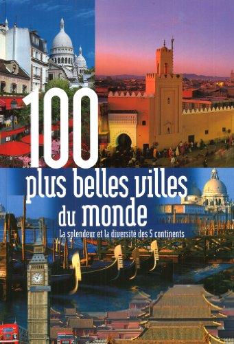 100 plus belles villes du monde