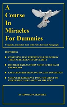 A Course In Miracles for Dummies by [Wakechild, Thomas]