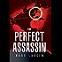 The Perfect Assassin (A David Slaton Thriller)