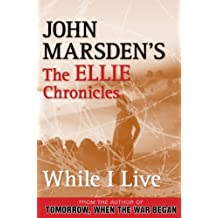 While I Live: The Ellie Chronicles 1: The Ellie Chronicles