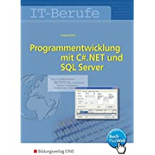 IT-Berufe: Programmentwicklung mit C#.NET und SQL Server: Schülerband