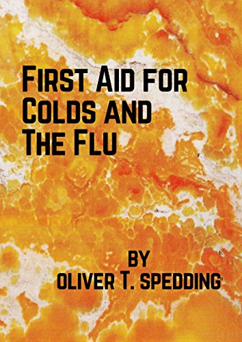 First Aid for Colds and The Flu (English Edition)