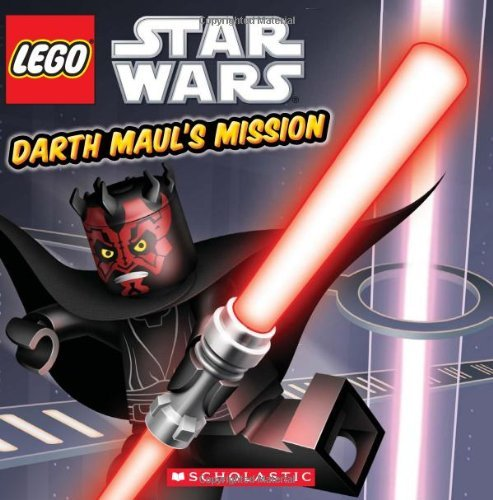 [Lego Star Wars: Darth Maul's Mission (Episode 1)] [By: Scholastic] [January, 2012]
