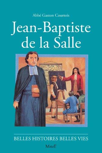 Jean-Baptiste de la Salle par Gaston Courtois