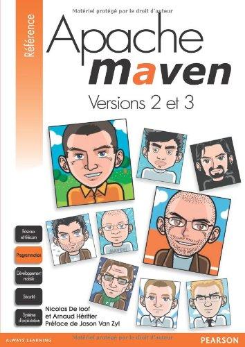 Apache Maven: Version 2 et 3 par Nicolas De loof, Arnaud Héritier