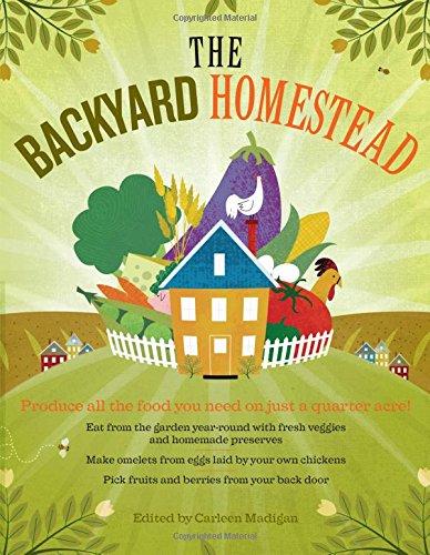 The Backyard Homestead por Carleen Madigan Perkins