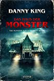 Das Haus der Monster: The Monster Man of Horror House - Danny King
