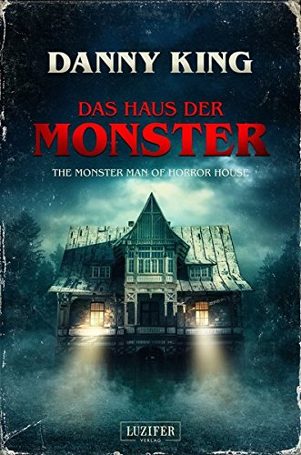 DAS HAUS DER MONSTER: The Monster Man of Horror House (Halloween An Der Geschichte Vampire)