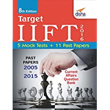 Target IIFT 2016 (Past Papers 2005 - 2015) + 5 Mock Tests