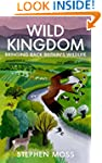 Wild Kingdom: Bringing Back Britain's...