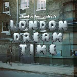 London Dream Time