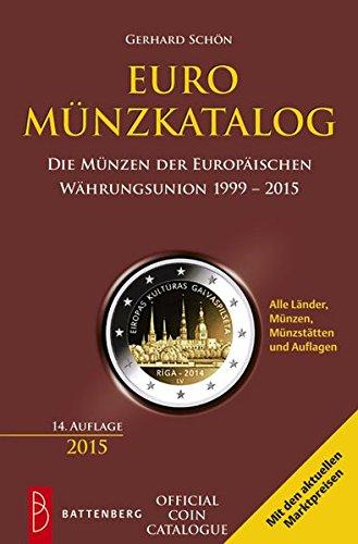Euro-Münzkatalog: Die Münzen der Europäischen Währungsunion 1999 - 2015