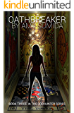 Oathbreaker (Book 3 in the Godhunter Series) (English Edition)