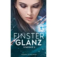 Finsterglanz: Starship 2