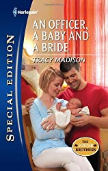 An Officer, a Baby and a Bride by Tracy Madison (2012-05-22)