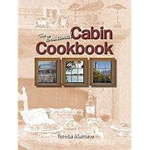 The Seasonal Cabin Cookbook by Teresa Marrone (2001-03-06)