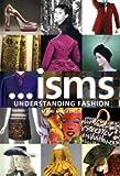 Image de ... isms: understanding fashion
