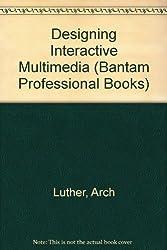 Designing Interactive Multimedia (Bantam Professional Books)