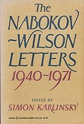 The Nabokov-Wilson letters: Correspondence between Vladimir Nabokov and Edmund Wilson, 1940-1971