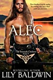 Alec: A Scottish Outlaw (Highland Outlaws Book 4) (English Edition)