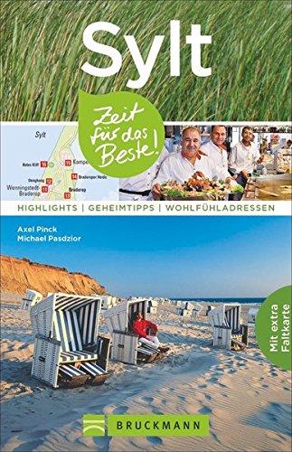 sylt-reisefuhrer-zeit-fur-das-beste-highlights-geheimtipps-und-wohlfuhladressen-ein-reisefuhrer-zu-d