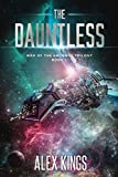 The Dauntless: War of the Ancients Trilogy Book 1
