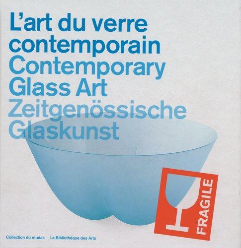 L'Art du verre contemporain par Mudac