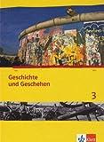 Geschichte und Geschehen 3. Ausgabe Berlin, Brandenburg, Hamburg, Nordrhein-Westfalen, Schleswig-Holstein, Sachsen-Anhalt Gymnasium: Schülerbuch mit ... (Geschichte und Geschehen. Sekundarstufe I)