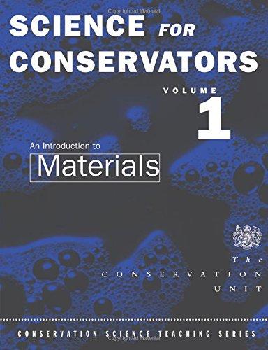 Science For Conservators: Volume 1: An Introduction to Materials: Introduction to Materials Vol 1 (Heritage: Care-Preservation-Management) por The Conservation Unit The Conservation Unit