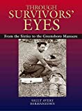 [(Through Survivors' Eyes : From the Sixties to the Greensboro Massacre)] [By (author) Sally Avery Bermanzohn] published on (September, 2003)