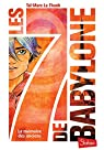 Les 7 de Babylone, tome 1 : La mémoire des Anciens par Le Thanh