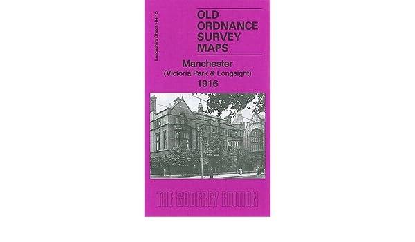 OLD ORDNANCE SURVEY MAP MANCHESTER VICTORIA PARK LONGSIGHT 1916 RUSHOLME