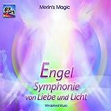 Engel. Symphonie von Liebe und Licht. CD - Merlin's Magic