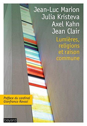 LUMIÈRES, RELIGIONS ET RAISON COMMUNE