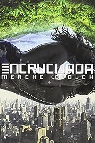 Encrucijada par Merche Diolch